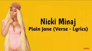 Nicki Minaj- Plain Jane(Verse - Lyrices)