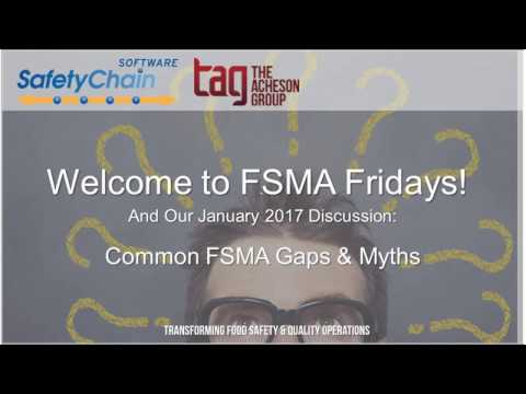 FSMA Fridays - January 2017: Common Gaps & Myths