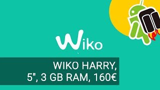 Video Wiko Harry dz1wVP_VuyE