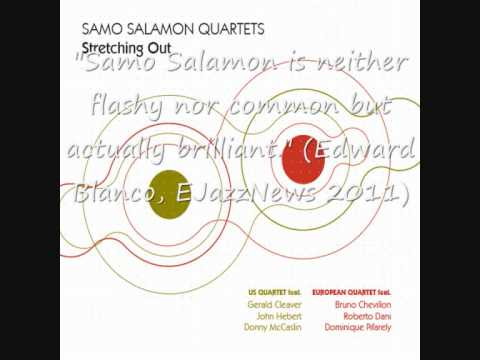 Samo Salamon Quartets: Stretching Out (2013) online metal music video by SAMO ŠALAMON