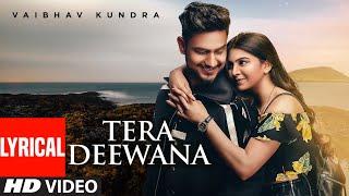 Video Tera Deewana - Vaibhav Kundra