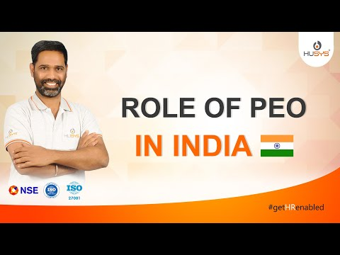 Role of PEO in INDIA: A detailed explanation of the Services offered by Best PEO Partner in India