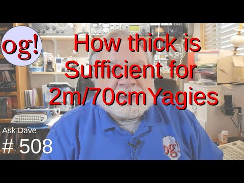 How thick is sufficient for 2m/70cm Yagies? (#508)