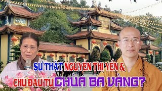 Chủ đầu tư Chùa Ba Vàng là ai? Sự thật con đường trở thành Phật Tử của Phạm Thị Yến!