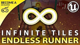 Spawning Infinite Tiles - #4 Creating A MOBILE Endless Runner Unreal Engine 4
