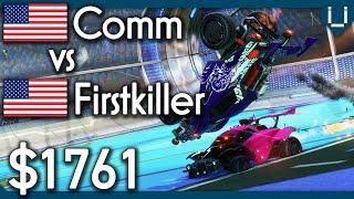 Comm vs firstkiller | $1761!! Rocket League 1v1