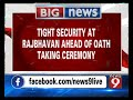 Security heightened in and around Raj Bhavan ahead of Oath taking ceremony - NEWS9