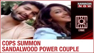Sandalwood drug racket: Actors Diganth & Aindrita summ..