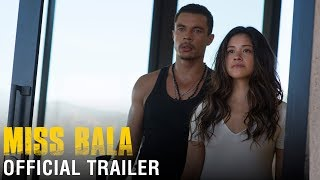 MISS BALA - Official Trailer (HD HD