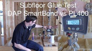Subfloor Adhesive Test