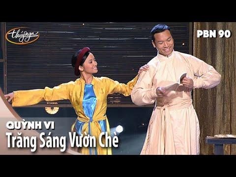 PBN 90 | Quỳnh Vi - Trăng Sáng Vườn Chè