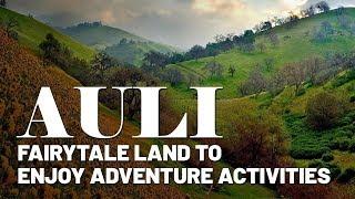 Auli: Fairytale land to enjoy adventure activities | Skymet Weather