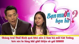 Chàng trai Thái Bình quá khó nên ế làm bà mối Cát Tường bức xúc lo lắng khi giới thiệu cô gái BMHH 😂