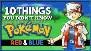 10 Things You Didn't Know About Pokemon Red & Blue
