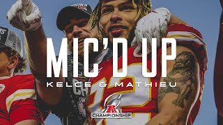 Travis Kelce & Tyrann Mathieu Mic'd Up in AFC Championship vs. Titans | Kansas City Chiefs