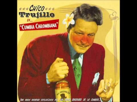 Chico Trujillo - Cumbia Chilombiana (Álbum Completo)