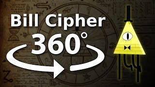Bill Cipher 360