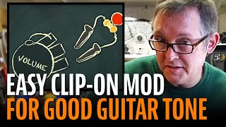 Watch the Trade Secrets Video, Good tone from 0-10: easy clip-on mod