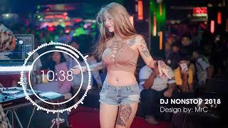 NONSTOP DJ 2019 ► Nhạc sàn cực mạnh 2018 | Nhạc sàn bass siêu khủng