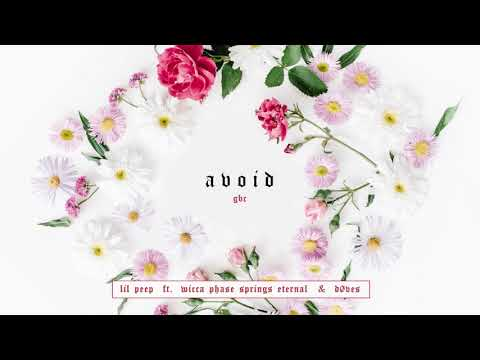 Avoid - Lil Peep Ft. Wicca Phase Springs Eternal & Døves [Audio]