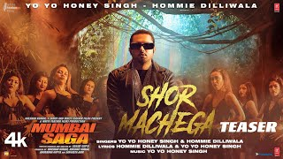 Shor Machega – Hommie Dilliwala Ft Yo Yo Honey Singh (Mumbai Saga) Video HD