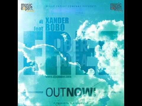 Dj Xander feat. Bobo - Free 2011