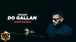 Lets Talk (Do Gallan) – Teaser – Garry Sandhu