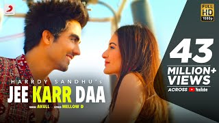 Jee Karr Daa – Harrdy Sandhu Video HD