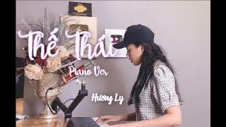 THẾ THÁI - HƯƠNG LY FT NGÔ QUYỀN LINH - VERSION PIANO