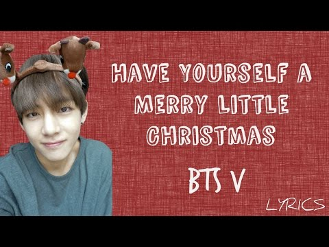 BTS V – 'Have Yourself a Merry Little Christmas' (Cover) [Eng lyrics]