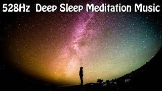 528Hz  🌘 Deep Sleep Meditation Music 🌘  Repairs DNA