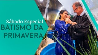 28/09/19 - Batismo da Primavera