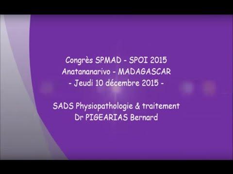 SADS Physiopathologie & traitement Dr PIGEARIAS Bernard