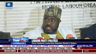 Factional Leadership Of The Labour Party Disputes Mimiko's Return
