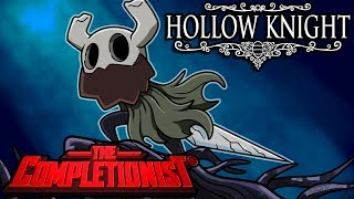 Hollow Knight | The Completionist