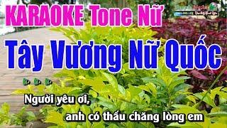 Tây Vương Nữ Quốc Karaoke 9587   Lời Việt Tone Nữ - Nhạc Sống Thanh Ngân