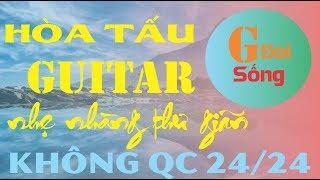 [Guitar Đời Sống] Trực Tiếp Hòa Tấu Guitar Không Lời Hay Nhất | Nhạc Vàng Vô Thường Thư Giãn Kết Bạn