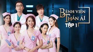 Phim Mới Bệnh Viện Thần Ái | Tập 1 - Thúy Ngân, Xuân Nghị, Quang Trung | Phim Mới hay Nhất 2019
