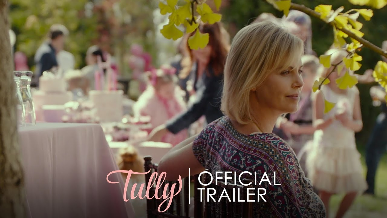 Trailer de Tully