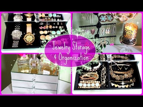 Jewellery organization & storage
