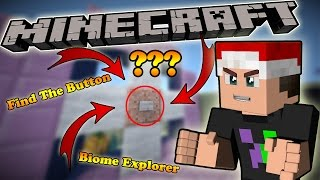 NHỮNG CÁI NÚT CHẾT TIỆT !!! (Minecraft Find The Button - Biome Explorer)