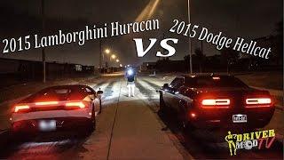 2015 Lamborghini Huracan Vs 2015 Dodge Hellcat ( F