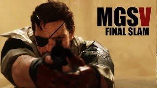 MGSV :  Final Slam