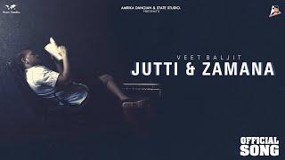 Jutti & Zamana – Veet Baljit Video HD