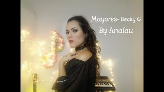 Mayores-Backy G cover by Analau