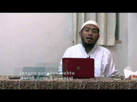 Jangan gunakan waktu untuk dosa & maksiat - Ustaz Abu Fairuz