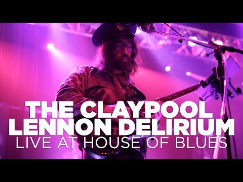 The Claypool Lennon Delirium – Live at House of Blues (Full Set)