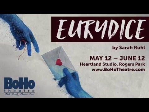"BoHo Theatre's ""Eurydice"" Trailer"