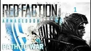 GOING BACK IN TIME!! | Red Faction: Armageddon (Path to War DLC) Ep 1
