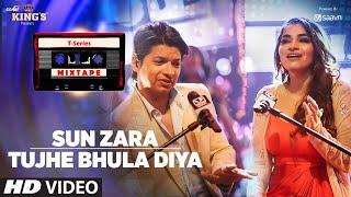 Sun Zara – Tujhe Bhula Diya – Shaan – Mix Tape